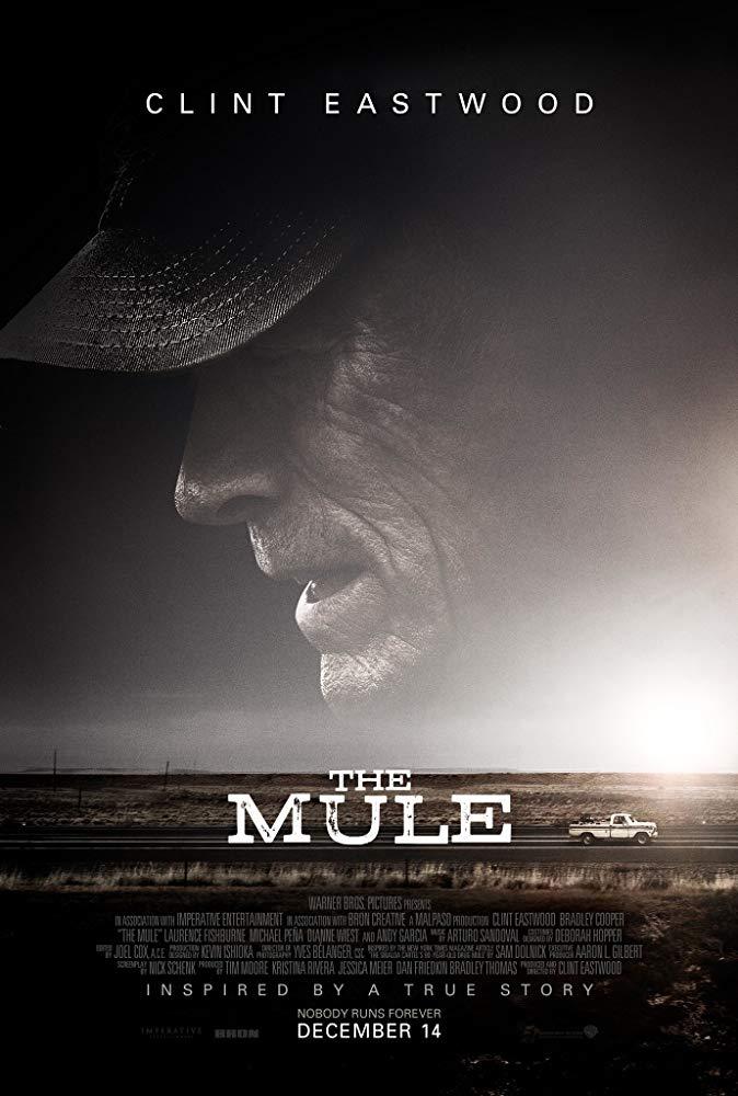 """Cartaz do filme """"A Mula"""" (The Mule, 2018), dirigido e estrelado por Clint Eastwood"""