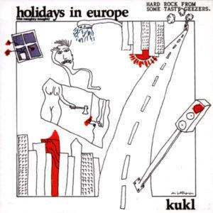 KUKL, Holidays in Europe álbum