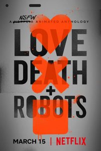 "Cartaz da série ""Love, Death & Robots"""