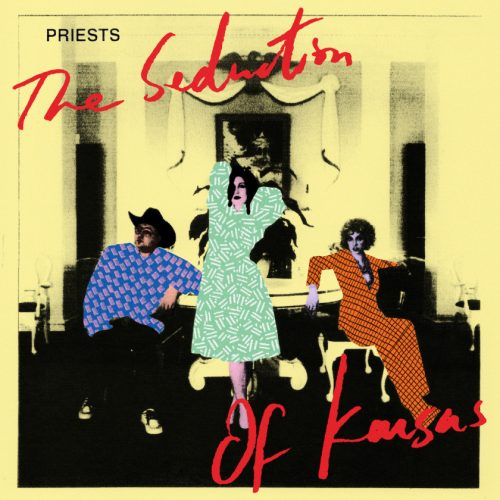 "Capa do álbum ""The Seduction of Kansas"", da banda Priests"