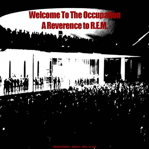 "Capa da compilação ""Welcome to the Occupation"", lançada pelo selo TBTCI com covers do R.E.M."