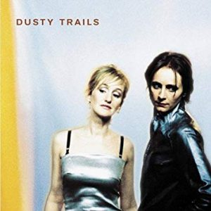 "Capa do álbum ""Dusty Trails"""