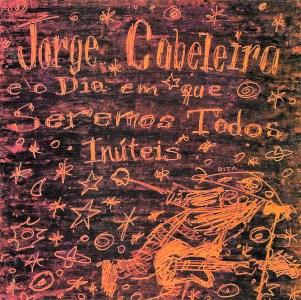 Capa do primeiro álbum da Jorge Cabeleira