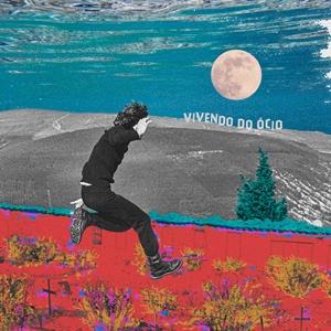 Capa do álbum Vivendo do Ócio, 2020