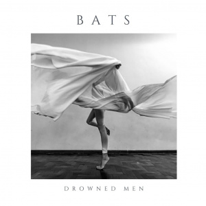 CApa do álbum BAts, da banda Drowned Men