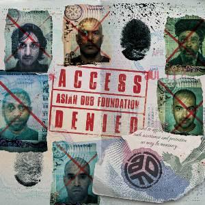 Asian Dub Foundation – Access Denied (2020)