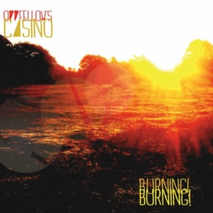 Oddfellows Casino - Burnin!Burning! Capa
