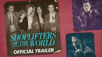 Shoplifters of the World trailer do filme