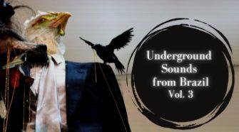 Underground-Sounds-from-Brazil-Vol.-3